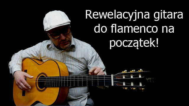 Idealna gitara flamenco na start!